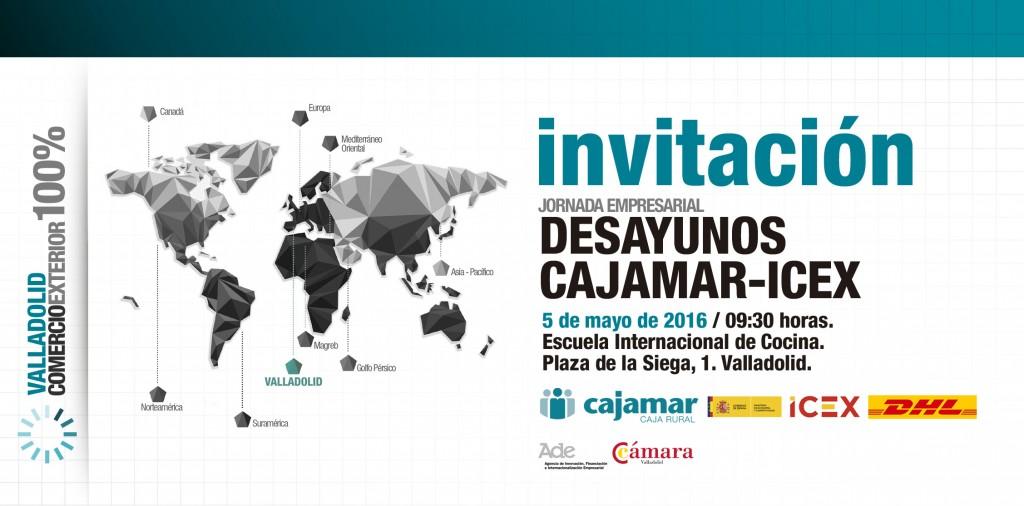INVITACION - DESAYUNOS ICEX - CAJAMAR - VALLADOLID